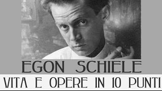 Egon Schiele: vita e opere in 10 punti