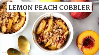 Baked Lemon Peach Cobbler | Quick, Healthy Dessert | Limoneira