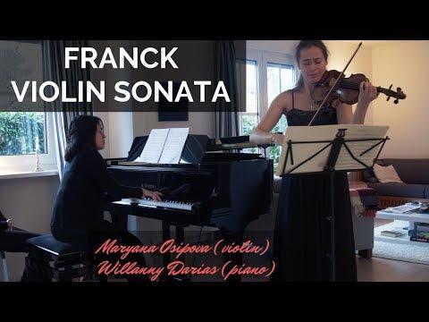 César Franck: Sonata in A major for Violin and Piano (Maryana Osipova, Willanny Darias)