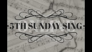 5th Sunday Sing Online