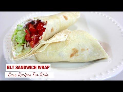 BLT Sandwich Wrap Recipe: Easy Wrap Recipes