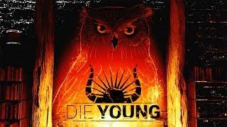 ВСЁ ОКАЗАЛОСЬ ГОРАЗДО ХУЖЕ ► Die Young #2