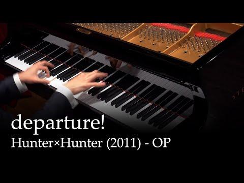 Departure Hunter X Hunter 2011 Op Piano Youtube