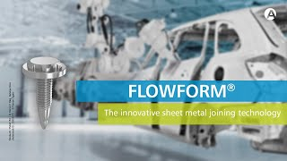 How do Flowform® fasteners work?