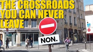 Paris Has A Crossroads With 'No Entry' Signs In All Four Directions