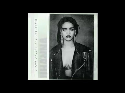 Rihanna - Bitch Better Have My Money (Explicit Audio)