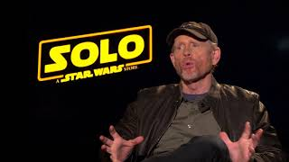 SOLO: A STAR WARS STORY - Ron Howard Interview