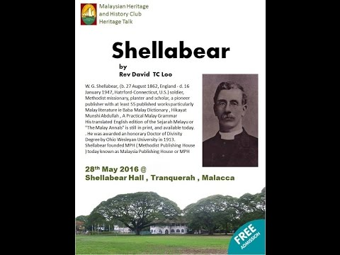 MHHC Heritage Talk May 2016 - Shellabear by Rev David TC Loo