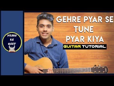 Gehre Pyar Se Tune Pyar Kiya - Guitar Chords Chart