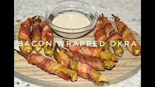 Bacon Wrapped Okra Recipe - How To Cook Okra