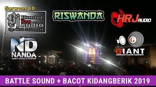 BATTLE sound RISWANDA - NANDA - HRJ - GIANT - BJ HUNTER di KIDANGBERIK 2019