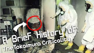 A Brief History of: The Tokaimura Criticality Incident (Short Documentary)