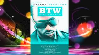 Skinny Fabulous - BTW [SMJ Remix] #2014Soca #Remixes