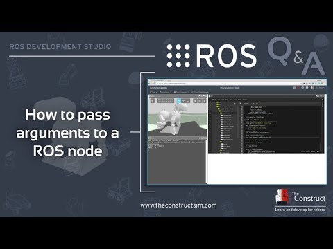 [ROS Q&A] 105 - How to pass arguments to a ROS node