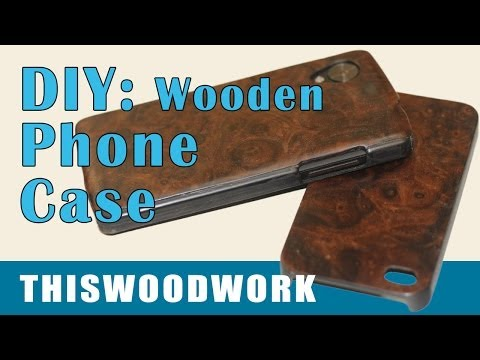 DIY Wood Backed Phone Case - iPhone and Android Nexus 5