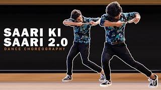Saari Ki Saari 2.0 | Darshan Raval | Dance Choreography | The Kings