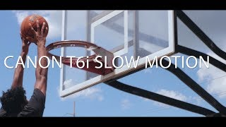 Canon T6i 60fps Slow Motion Video Test