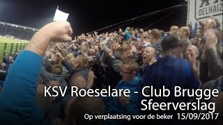 Sfeerverslag KSV Roeselare - Club Brugge (20/09/2017): op verplaatsing voor de beker
