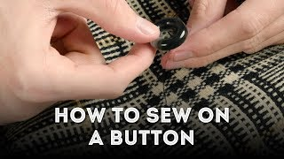 How to Sew on a Button By Hand - Quick & Easy Beginners Guide for Shirts, Coats & Jackets