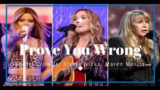 Sheryl Crow - Prove You Wrong ft. Stevie Nicks, Maren Morris (Sub Español + Lyrics)