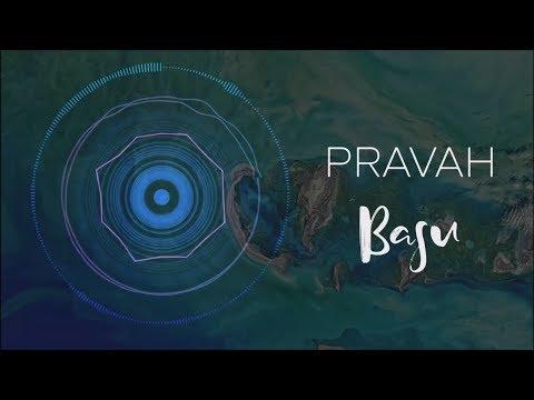 Basu  - Pravah (Official Visual Video)