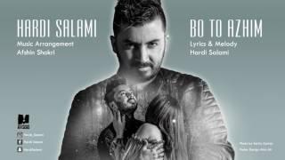 Hardi Salami Bo To Azhim 2017