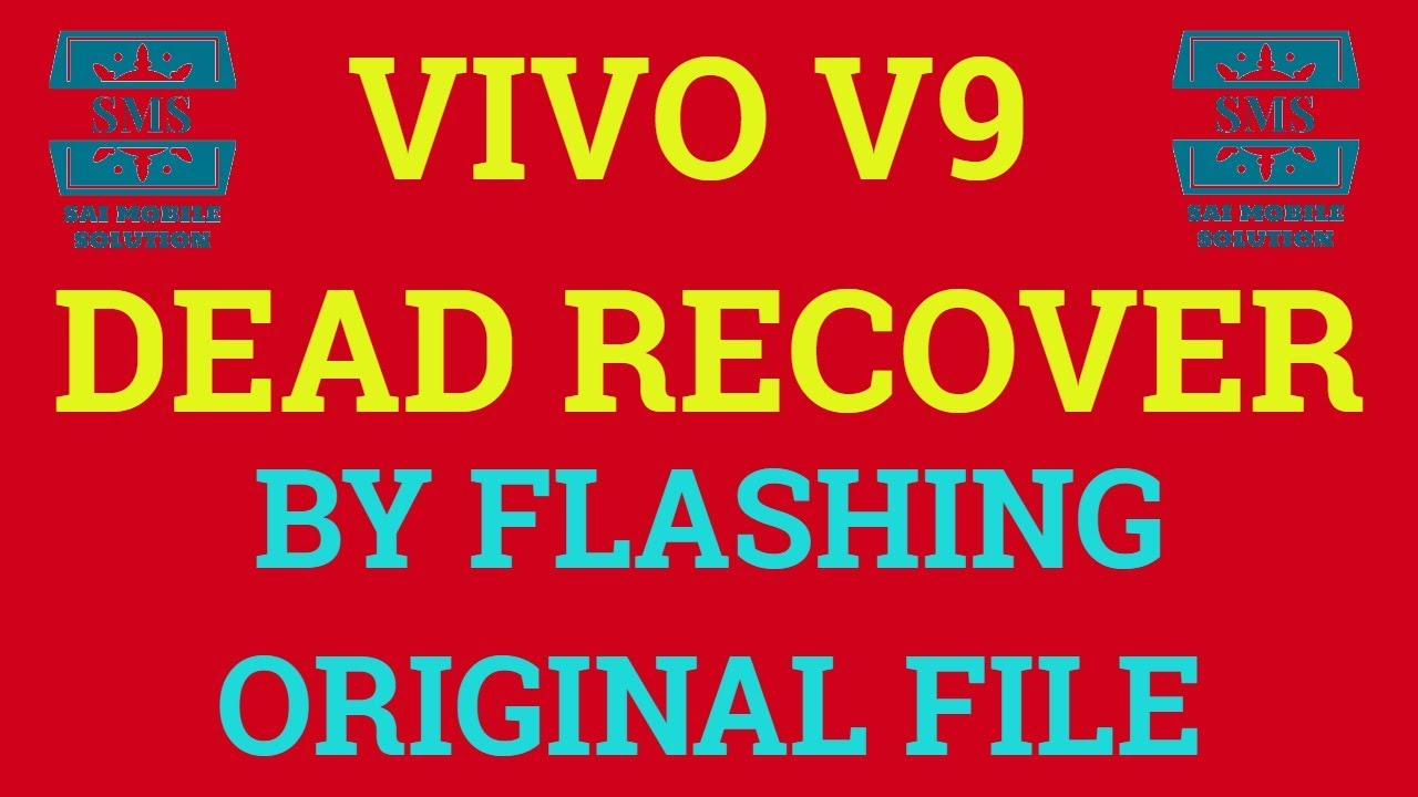 VIVO V9|DEAD RECOVER|VIVO V9 FLASH FILE|PD1730F|PD1730BF|FRP REMOVE