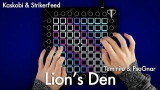 Teminite & PsoGnar - Lion's Den // StrikerFeed & Kaskobi Launchpad Cover