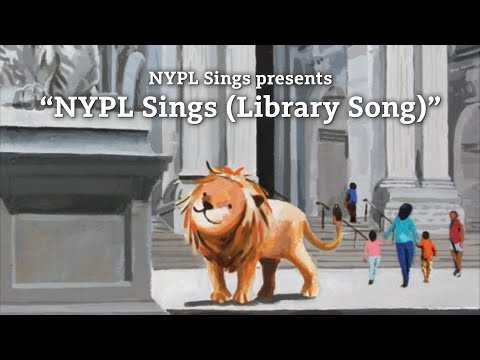 NYPL Sings (The Library Song) - NYPL Sings Songs for Our Children