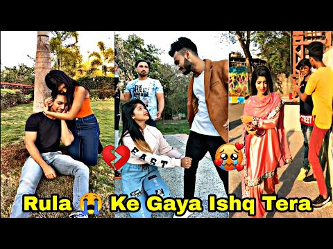 Dil 💔 Tune Toda Hai | Brokenheart 💔| Heart Touching Tik Tok Video | Emotional 😭 Tik Tok Video