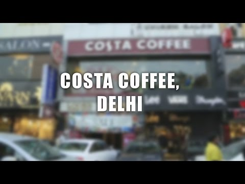 Coffee in Delhi at Costa Coffee with The DelhiPedia