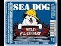 Beverage Sampling w/ Kmack   Sea Dog BlueBerry Ale