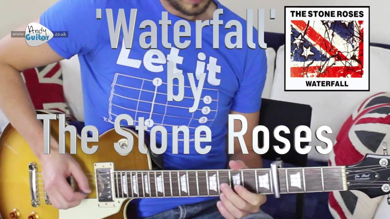 Stone Roses Waterfall Guitar Lesson Tutorial Easy Stone Roses Riff