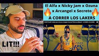 El Alfa x Nicky Jam x Ozuna x Arcangel x Secreto - A CORRER LOS LAKERS - REACTION VIDEO!!!