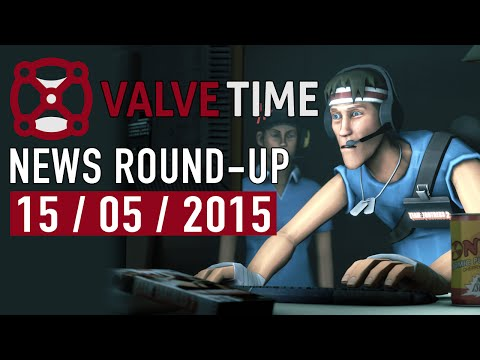 Competitive TF2 Is Coming! (15th May 2015) - ValveTime News Round-Up