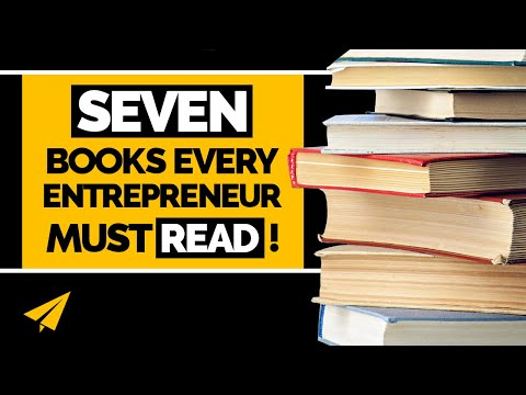 The 7 books every entrepreneur MUST read!