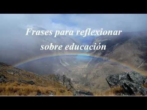 Frases para reflexionar, frases sobre educación