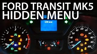 how to enter hidden menu in ford transit mk5 service test mode diagnostic