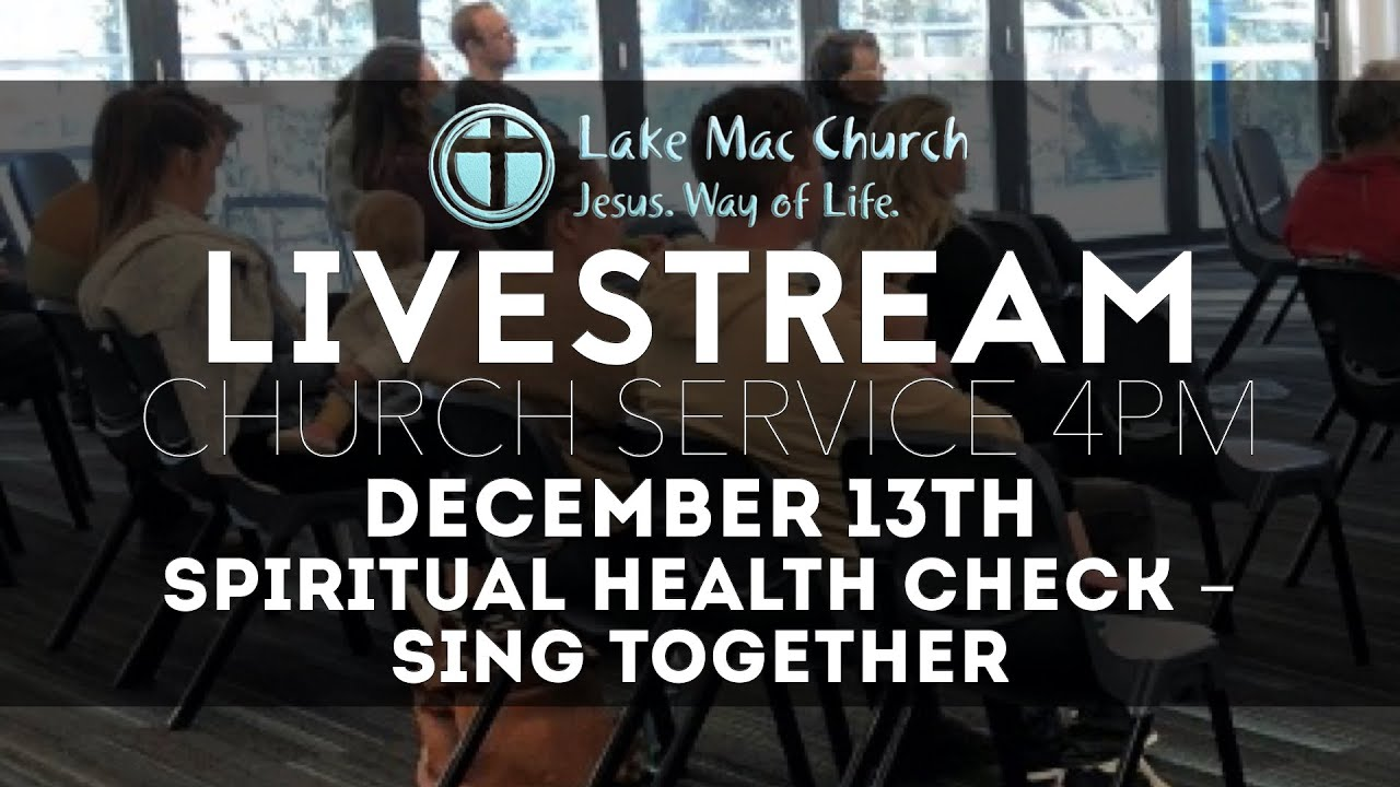 Spiritual Health Check #7 SING TOGETHER