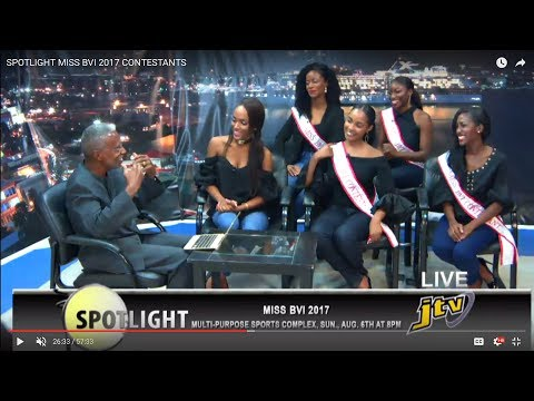 SPOTLIGHT   MISS BVI 2017 CONTESTANTS