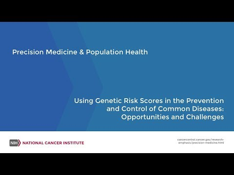 Using Genetic Risk Scores In The Prevention & Control Of Common Diseases: Opportunities & Challenges