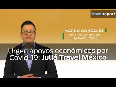 Urgen apoyos económicos por Covid-19: Juliá Travel México