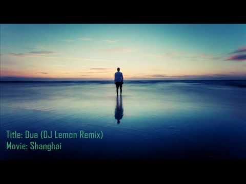 Dua (Shanghai) (DJ Lemon Remix)