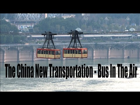 The China New Transportation - Bus In The Air | More China