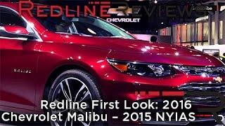 Redline First Look: 2016 Chevrolet Malibu – 2015 NYIAS
