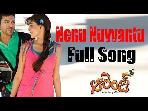 Nenu Nuvvantu Full Song ll Orange Movie ll Ram Charan Teja, Genelia D'Souza