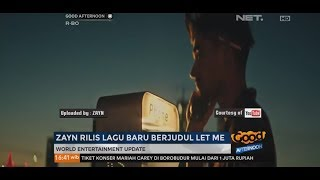 Video Zayn Rilis Lagu Baru Berjudul Let Me download MP3, 3GP, MP4, WEBM, AVI, FLV Juli 2018