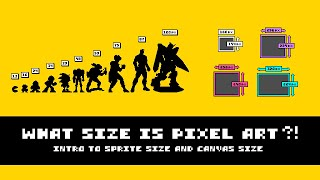 what size is pixel art intro to sprite and canvas size