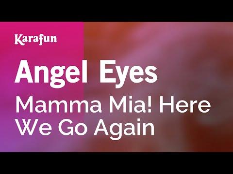 Karaoke Angel Eyes - Mamma Mia! Here We Go Again *