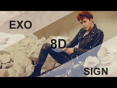 EXO (엑소) - SIGN [8D USE HEADPHONE] 🎧